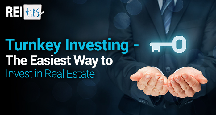 Turnkey Investing – The Easiest Way to Invest in Real Estate